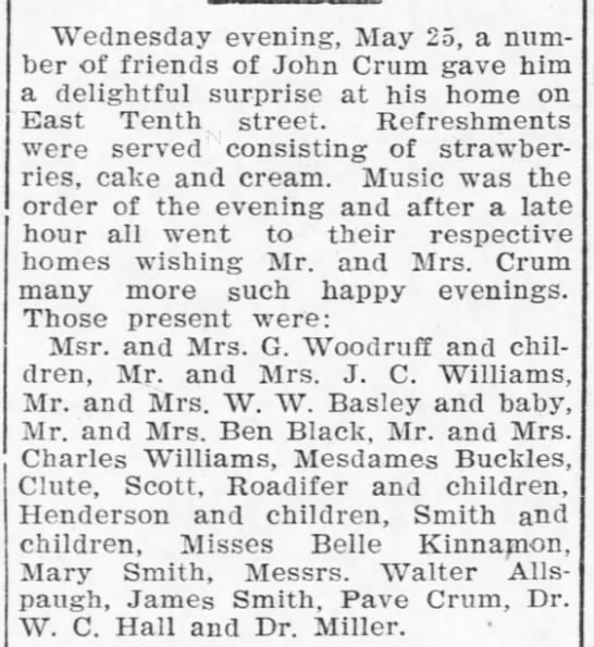 The Coffeyville Daily Journal (Coffeyville KS)  28 May 1904  pg 3 - Wednesday evening, May 25, a number number of...