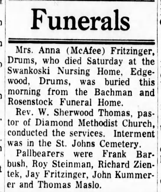 Anna McAfee-Fritzinger funeral - Mrs. Anna (McAfee) Fritzinger, Drums, who died...