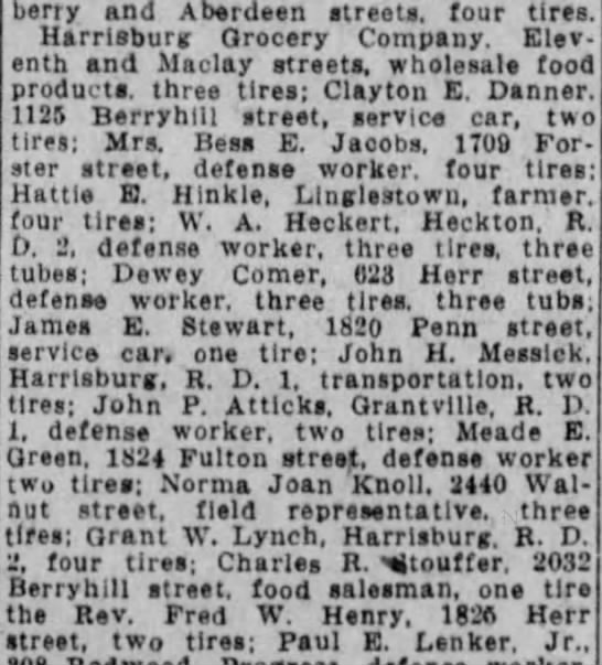 Dewey comer issued two tires by rationing board - berry and Aberdeen streets, four tires...