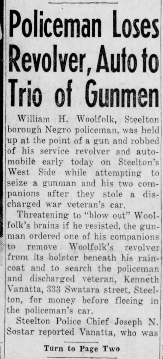 The Evening News (Harrisburg, Pennsylvania)  Police Friday, September 14, 1945 - Page 1 - Policeman Loses Revolver, Auto to Trio of...