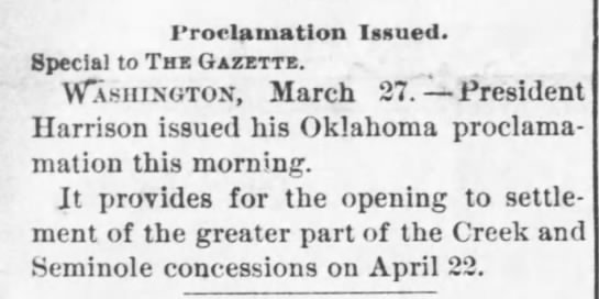 President Harrison opens Oklahoma to settlement - Proclamation Issued. Special to The Gazette....