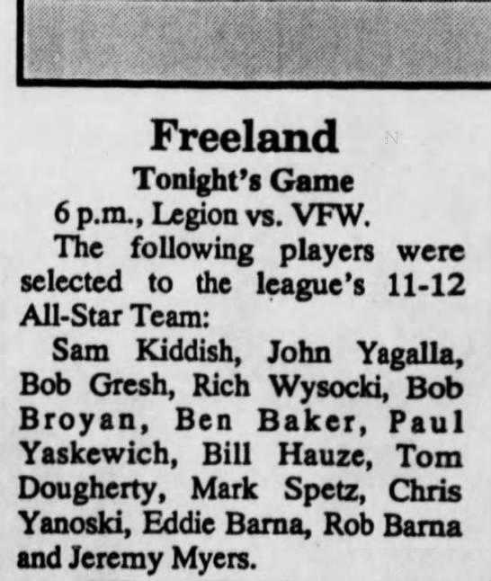 JUNE 21ST, 1994 - Freeland Tonight's Game 6 p.m., Legion vs. VFW....