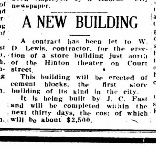 "J.C. Fast new business construction 1909 - ""-'^""^'""•^ . A NEW BUILDING of f^- A cntra.t..."