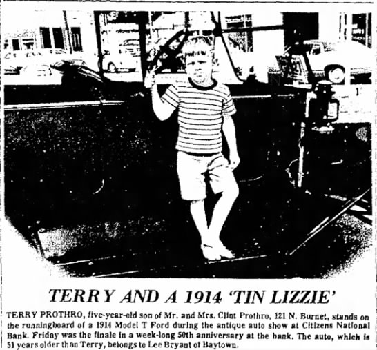 Terry Prothro 10-4-1970 - i i 1 j I TERR Y AND A 1914 ( T1N LIZZIE' TERRY...