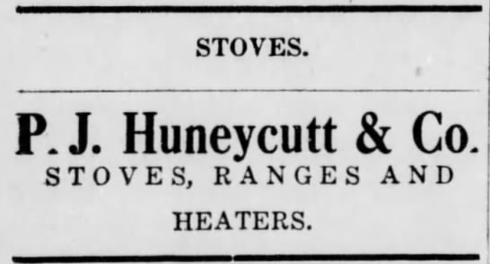 - STOVES. P.J. Huneycutt & Co. STOVES, RANGES AND...