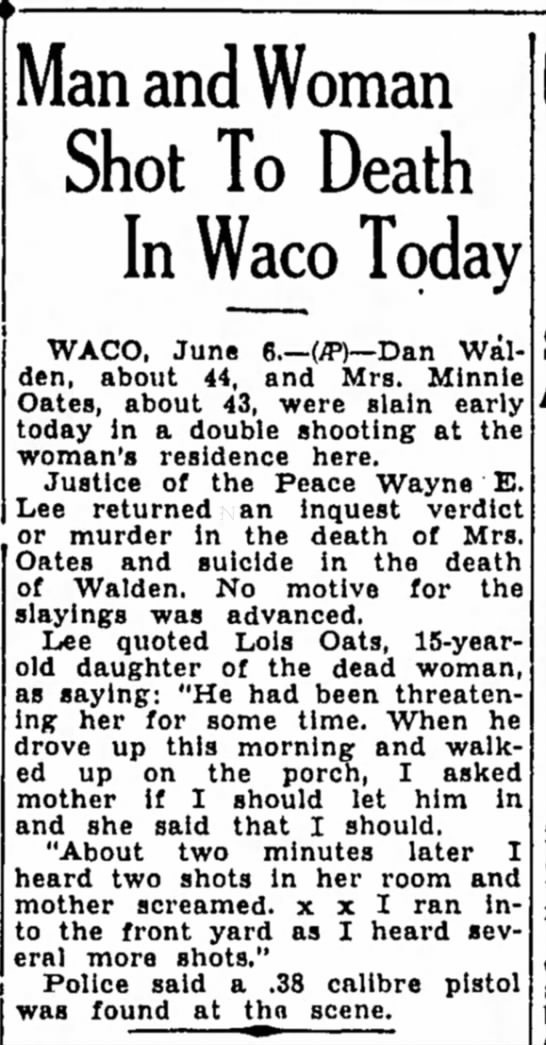 Waco Shooting, Mrs Minnie Oates, Walden