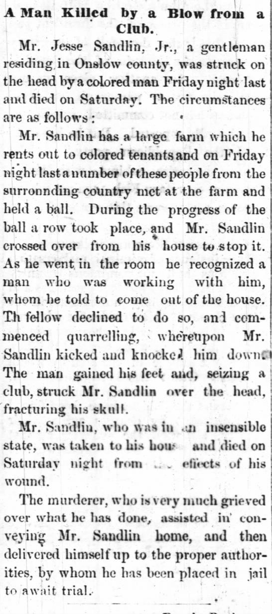 Jesse Sandlin, Jr. 1876 - A 3Ian Killed by a Blow from a Club. Mr. Jesse...