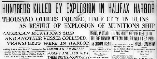 Headline following Halifax exploion - N - .- .- THOUSMD OTHERS IN AMERICAN MUNITIONS...