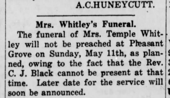 - A.C.HUNEYCUTT. Mrs. Whitley's Funeral. The...