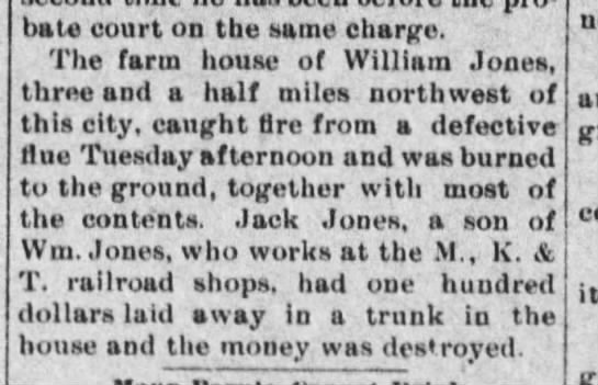 William Jones house fire? - bate court on the same charge. The farm house...