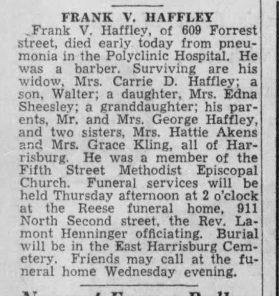 GMA EDNA Dad - FRANK V. HAFFLEY .Frank V. Haffley, of 609...