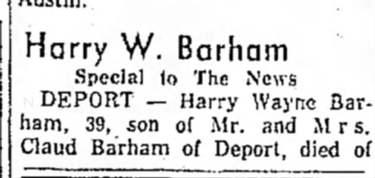 - Harry W. Barham Special to The News DEPORT —...