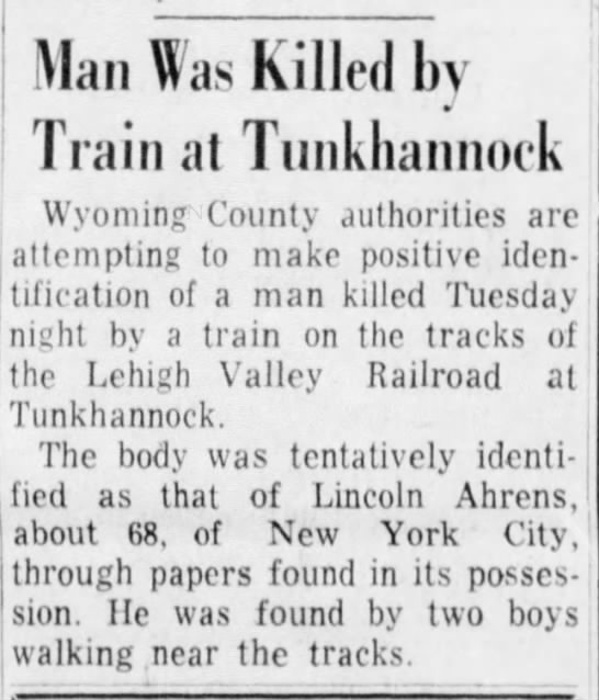 Lincoln Ahrens struck and killed by train - Man Was Killed by Train at Tunkhannock Wyoming...