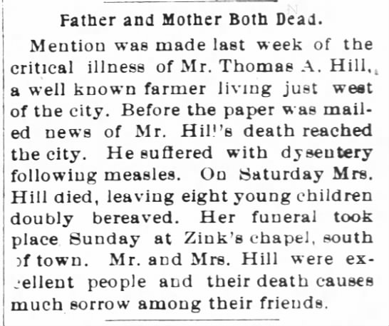 Mr & Mrs Thomas A Hill Death & Funeral Notice. - Father and Mother Both Dead. Mention was made...
