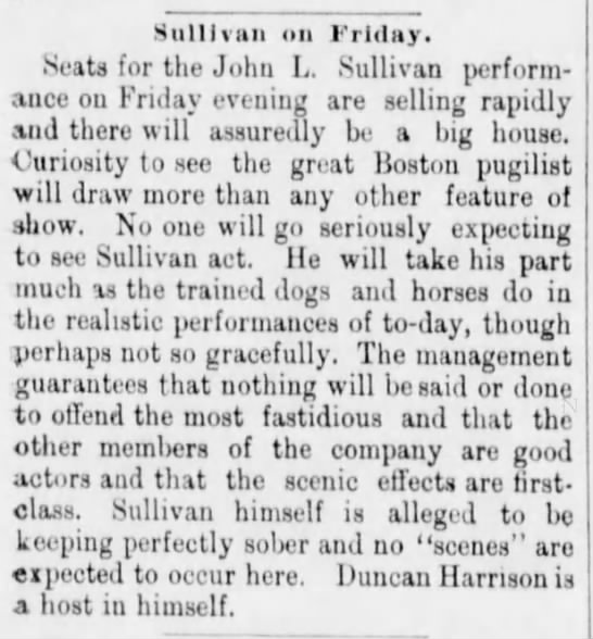 Sullivan on Friday 6Jan1892 - Sullivan on Friday. Seats for the John L....