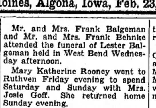 lesters funeral - Iowa,, Feb. Mr. and Mrs. Frank Balgeman and Mr....