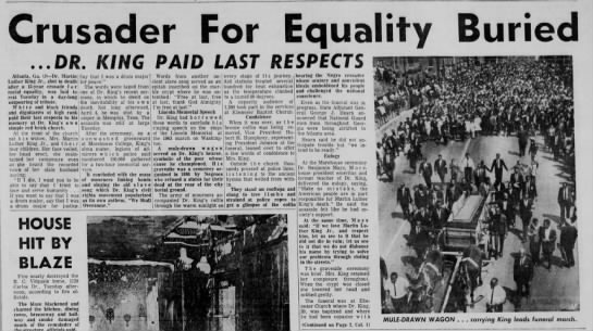 April 1968: M.L. King Jr.'s funeral - Crusader For Equality Buried ...OR. KIHC PAID...