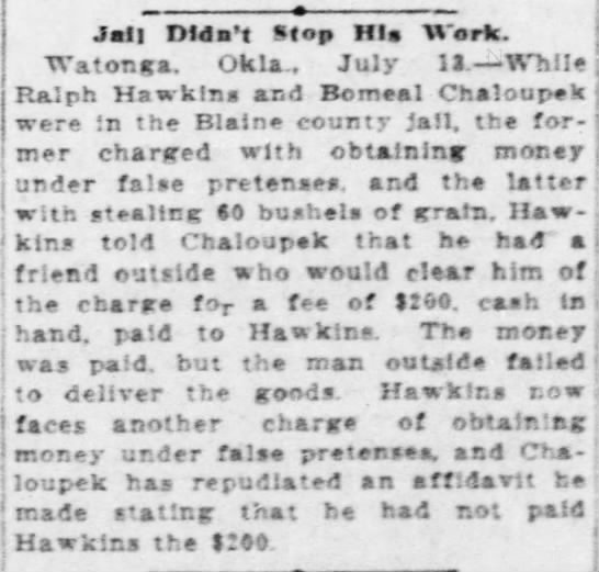Chaloupek and Hawkins 1911 - Jail Didn't Stop Ills Work. Wator.ua. Okla.....