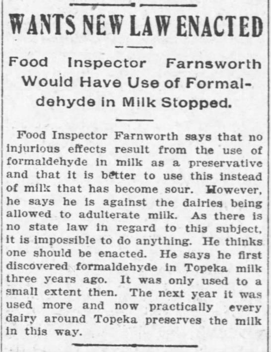 Formaldehyde in milk - WANTS NEW LAW ENACTED Food Inspector Farnsworth...