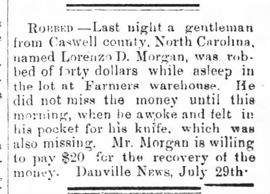 Lorenzo D Morgan robbed - The Milton chronicle 5 Aug 1880 - Robbed Last night a gentleman from Caswell...