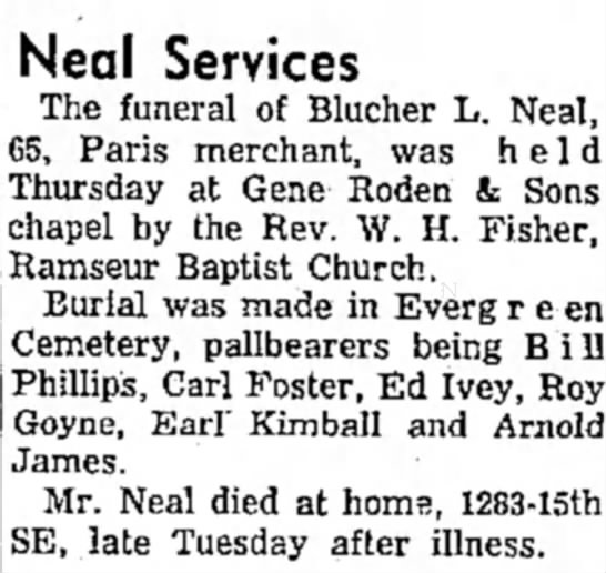 - Neal Services The funeral of Blucher L. Neal,...