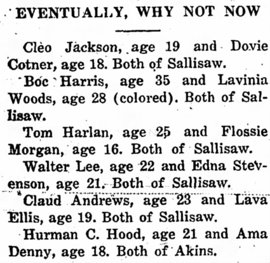 Dovie Cotner 18 and Cleo Jackson 19 Both of Sallisaw