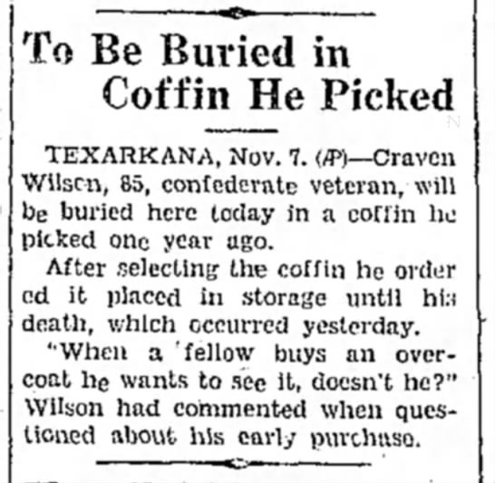 Craven Wilson - To Be Buried in Coffin He Picked TEXARKANA,...