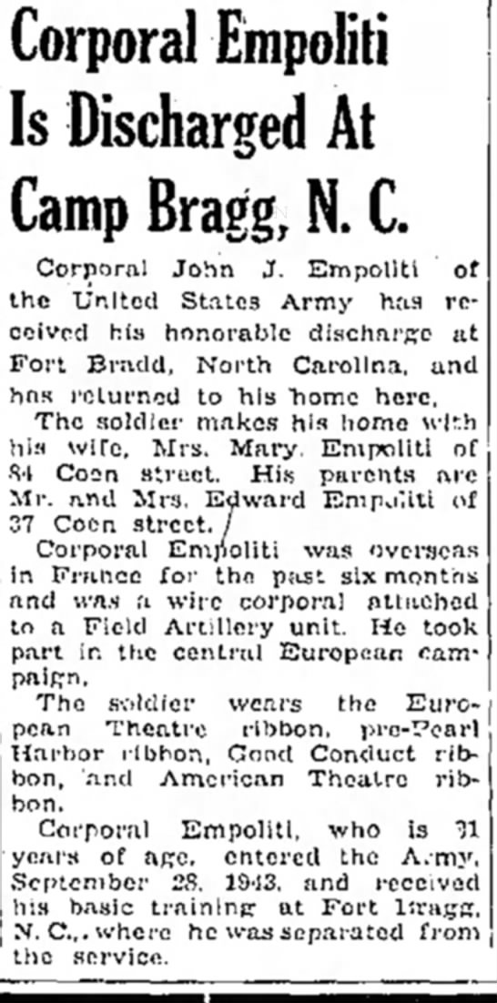 John Joseph Empoliti discharged from Army on November 15, 1945 - Corporal Empoliti Is Discharged At Camp Bragg,...