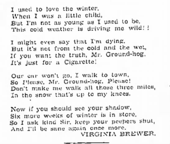 Mr Groundhog Poem - July 1891 (2/2) - 1 used to love the winter. When I was n little...