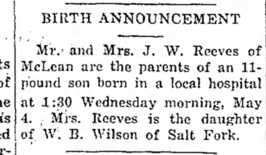 - BIRTH ANNOUNCEMENT Miv and Mrs. J, W. Reeves of...