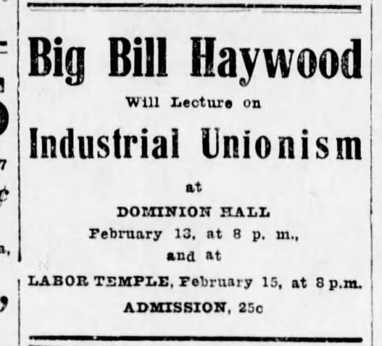 Big Bill Haywood at the Labor Temple 11Feb13 - Big Bill Haywood Will Lecture on Industrial...