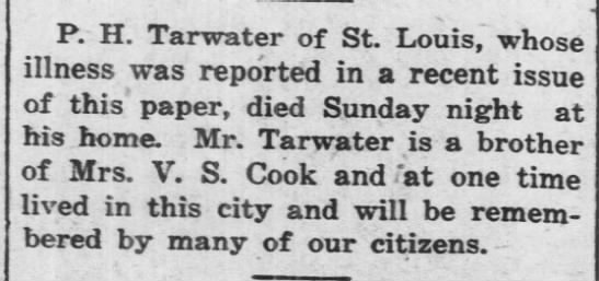 - P. H. Tarwater of St. Louis, whose illness was...