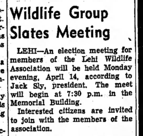Jack Sly Wildlife - t Wildlife Group Slates Meeting , LEHI—An...