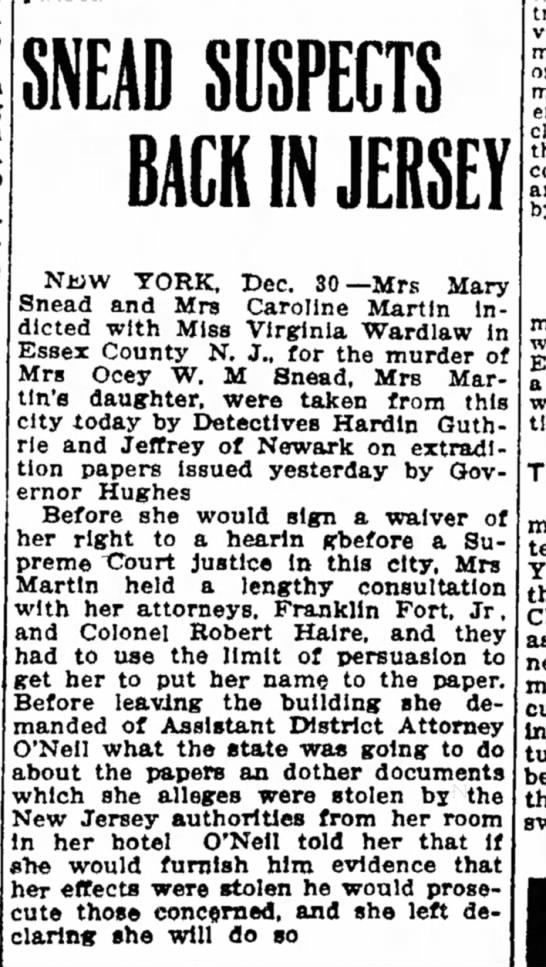 Snead murder NYT   30 Dec 1909 - down u: tu dow flee tak Ice SNEAD SUSPECTS BACK...