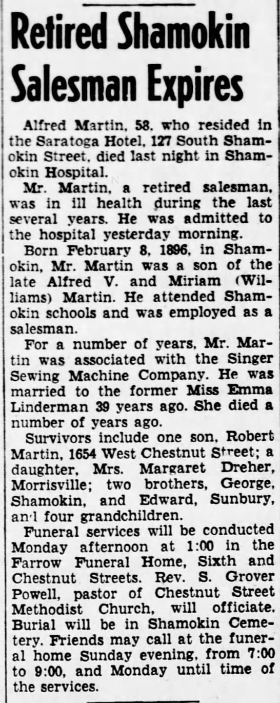 Obituary of Alfred Harold Martin, from the Shamokin News-Dispatch 26 Feb 1954 P.2 - Retired Shamokin Salesman Expires Alfred...