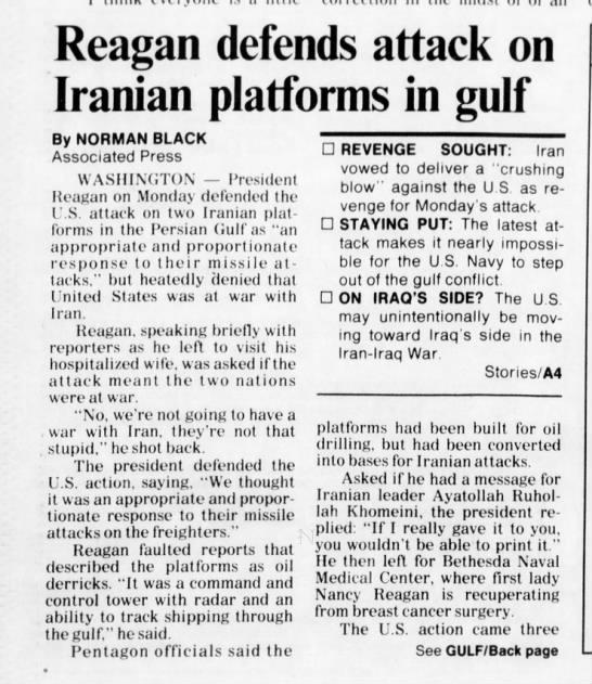 - Reagan defends attack on Iranian platforms in...