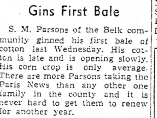 First bale Paris News 13 Sep 1940 - Gins First Bale S. M. Parsons of the Belk...