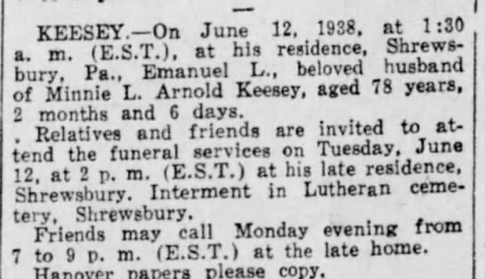 Emanuel Keesey Death Notice 1938 - KEESEY. On June 12. 1938. at 1:30 a. m....