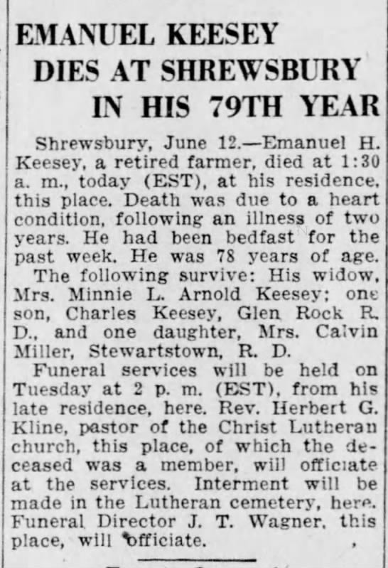 Emanuel Keesey Obituary June 1938 - EMANUEL KEESEY DIES AT SHREWSBURY IN HIS 79TH...