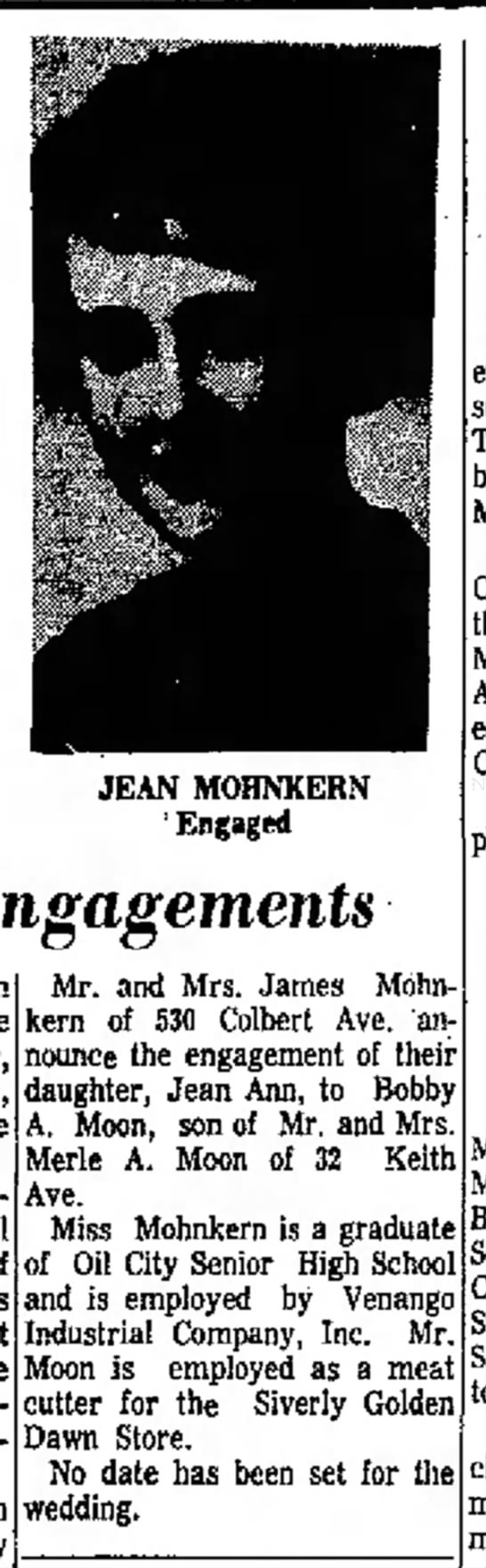 Bobby A Moon & Jean Ann Mohnkern engagement announcement April 1964 - Engagements JEAN MOHNKERN ' Engaged Mr. and...