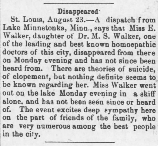 Miss Ella Walker disappeared. - Disappeared' St. Louis, August 23. A dispatch f...