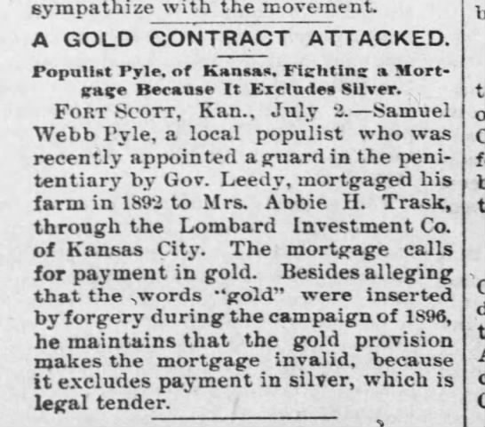 Samuel Webb Pyle, populist - sympathize with the movement A GOLD CONTRACT...