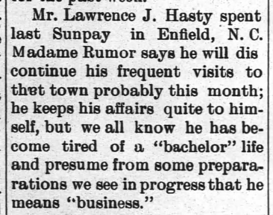 Lawrence J. Hasty, Bachelor Life - Mr. Lawrence J. Hasty spent last Sunpay in...