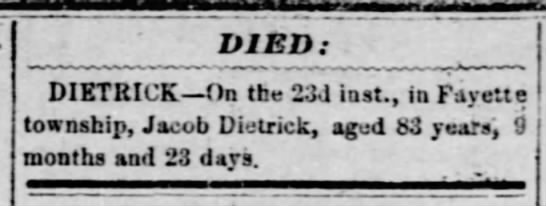 Jacob Dietrick death notice - PIED: DIETRICK On tbe 23d inst., in Fayett...