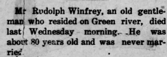 Death of Rudolph Winfrey, bachelor, The Adair County News, 23 Sep 1908, page 1 - Itr Rudolph Winfrey an old gentle mMwho resided...