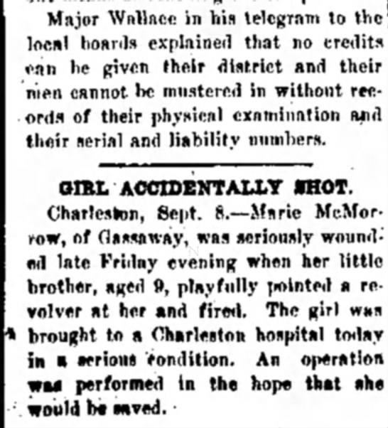 Beckley Messenger 11 Sept 1917... Marie McMorrow Shot. - Major Wallace in his telegram to the loc.nl...