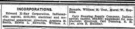 Indianapolis Star 5 25 1919 pg 10 - INCORPORATIONS; Edward X-Ray Corporation,...