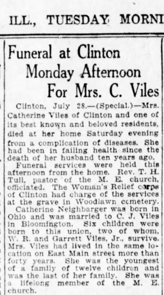 Catherine Neighbarger Viles obituary - ILL., TUESDAY MORNING, Funeral at Clinton...