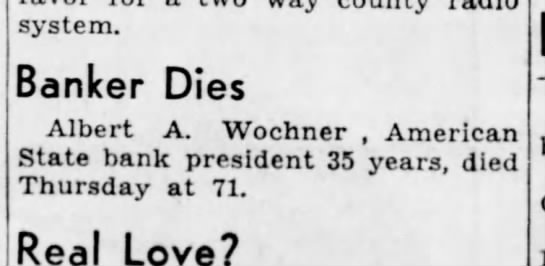 Albert wochner death notice 16 april 1939 - system. Banker Dies Albert A. Wochner ,...