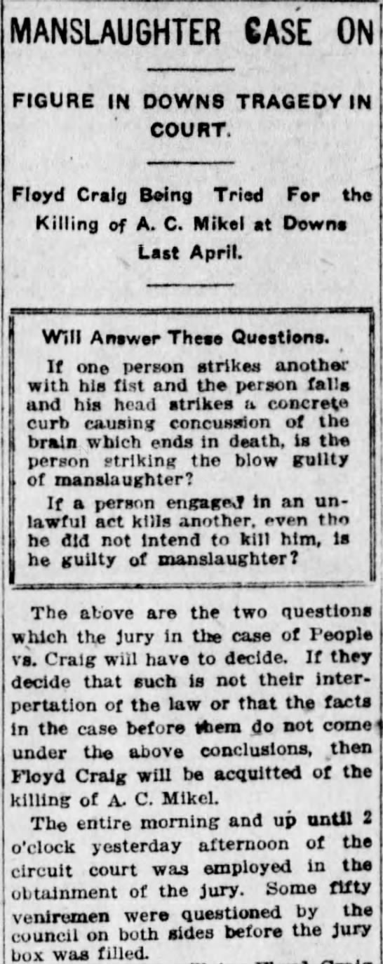 A. C. Mikel Part 1.  The Pantagraph, Bloomington, Illinois.  3 Jan 1917.  Page 7 - J j j MANSLAUGHTER CASE ON FIGURE IN DOWNS...